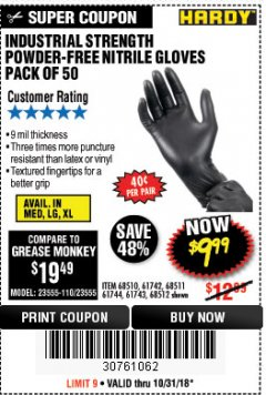 Harbor Freight Coupon POWDER-FREE NITRILE GLOVES PACK OF 50 Lot No. 68510/61742/68511/61744/68512/61743 Expired: 10/31/18 - $9.99