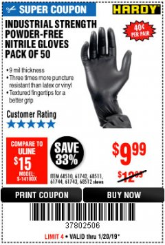 Harbor Freight Coupon POWDER-FREE NITRILE GLOVES PACK OF 50 Lot No. 68510/61742/68511/61744/68512/61743 Expired: 1/20/19 - $9.99