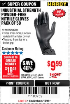 Harbor Freight Coupon POWDER-FREE NITRILE GLOVES PACK OF 50 Lot No. 68510/61742/68511/61744/68512/61743 EXPIRES: 5/19/19 - $9.99