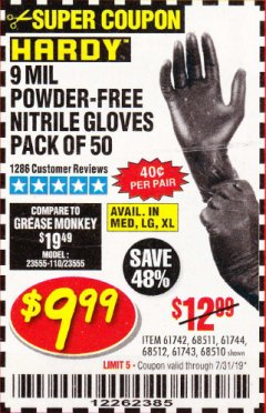 Harbor Freight Coupon POWDER-FREE NITRILE GLOVES PACK OF 50 Lot No. 68510/61742/68511/61744/68512/61743 Expired: 7/31/19 - $9.99