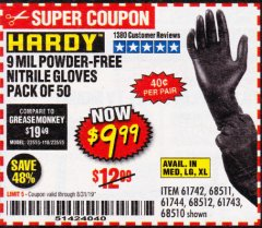Harbor Freight Coupon POWDER-FREE NITRILE GLOVES PACK OF 50 Lot No. 68510/61742/68511/61744/68512/61743 Valid Thru: 8/31/19 - $9.99