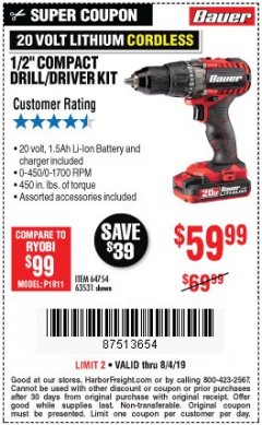 "Harbor Freight Coupon BAUER 20 VOLT LITHIUM CORDLESS 1/2"" COMPACT DRILL/DRIVER KIT Lot No. 64754/63531 Expired: 8/4/19 - $59.99"