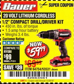 "Harbor Freight Coupon BAUER 20 VOLT LITHIUM CORDLESS 1/2"" COMPACT DRILL/DRIVER KIT Lot No. 64754/63531 Expired: 12/20/18 - $59.99"