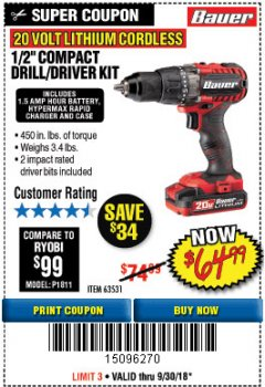 "Harbor Freight Coupon BAUER 20 VOLT LITHIUM CORDLESS 1/2"" COMPACT DRILL/DRIVER KIT Lot No. 64754/63531 Expired: 9/30/18 - $64.99"
