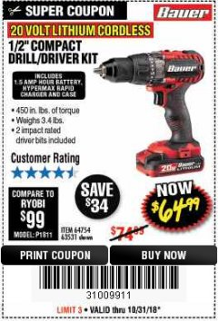 "Harbor Freight Coupon BAUER 20 VOLT LITHIUM CORDLESS 1/2"" COMPACT DRILL/DRIVER KIT Lot No. 64754/63531 Expired: 10/31/18 - $64.99"