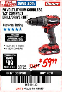 "Harbor Freight Coupon BAUER 20 VOLT LITHIUM CORDLESS 1/2"" COMPACT DRILL/DRIVER KIT Lot No. 64754/63531 Expired: 1/31/19 - $59.99"