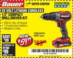 "Harbor Freight Coupon BAUER 20 VOLT LITHIUM CORDLESS 1/2"" COMPACT DRILL/DRIVER KIT Lot No. 64754/63531 Expired: 5/9/19 - $59.99"