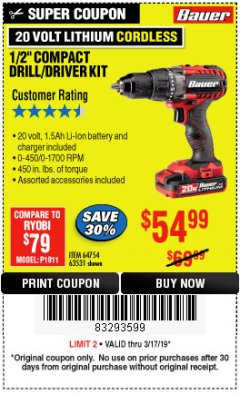 "Harbor Freight Coupon BAUER 20 VOLT LITHIUM CORDLESS 1/2"" COMPACT DRILL/DRIVER KIT Lot No. 64754/63531 Expired: 3/17/19 - $54.99"