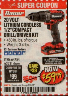 "Harbor Freight Coupon BAUER 20 VOLT LITHIUM CORDLESS 1/2"" COMPACT DRILL/DRIVER KIT Lot No. 64754/63531 Expired: 7/31/19 - $59.99"