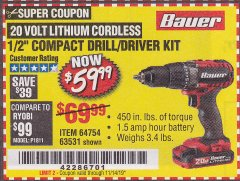 "Harbor Freight Coupon BAUER 20 VOLT LITHIUM CORDLESS 1/2"" COMPACT DRILL/DRIVER KIT Lot No. 64754/63531 Expired: 11/14/19 - $59.99"