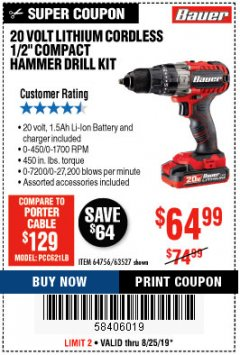 "Harbor Freight Coupon BAUER 20 VOLT LITHIUM CORDLESS 1/2"" COMPACT DRILL/DRIVER KIT Lot No. 64754/63531 Expired: 8/25/19 - $64.99"