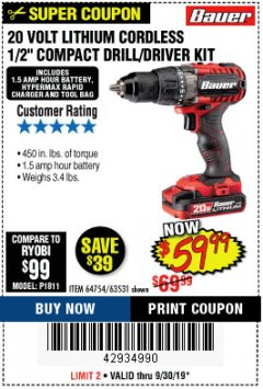 "Harbor Freight Coupon BAUER 20 VOLT LITHIUM CORDLESS 1/2"" COMPACT DRILL/DRIVER KIT Lot No. 64754/63531 Expired: 9/30/19 - $59.99"
