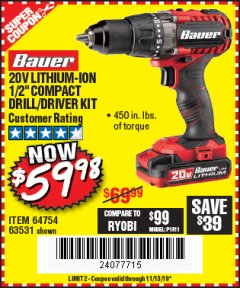 "Harbor Freight Coupon BAUER 20 VOLT LITHIUM CORDLESS 1/2"" COMPACT DRILL/DRIVER KIT Lot No. 64754/63531 Expired: 11/13/19 - $59.98"