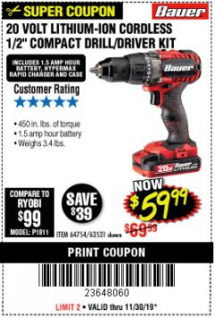 "Harbor Freight Coupon BAUER 20 VOLT LITHIUM CORDLESS 1/2"" COMPACT DRILL/DRIVER KIT Lot No. 64754/63531 Expired: 11/30/19 - $59.99"