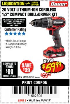 "Harbor Freight Coupon BAUER 20 VOLT LITHIUM CORDLESS 1/2"" COMPACT DRILL/DRIVER KIT Lot No. 64754/63531 Expired: 11/10/19 - $59.99"