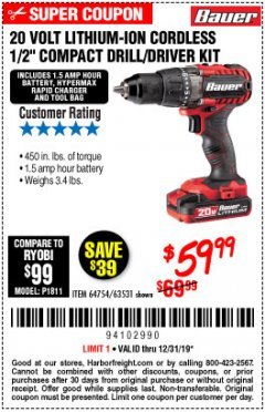 "Harbor Freight Coupon BAUER 20 VOLT LITHIUM CORDLESS 1/2"" COMPACT DRILL/DRIVER KIT Lot No. 64754/63531 Expired: 12/31/19 - $59.99"