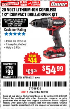 "Harbor Freight Coupon BAUER 20 VOLT LITHIUM CORDLESS 1/2"" COMPACT DRILL/DRIVER KIT Lot No. 64754/63531 Expired: 12/8/19 - $54.99"