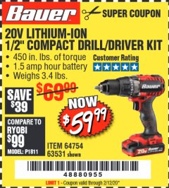 "Harbor Freight Coupon BAUER 20 VOLT LITHIUM CORDLESS 1/2"" COMPACT DRILL/DRIVER KIT Lot No. 64754/63531 Expired: 2/12/20 - $59.99"