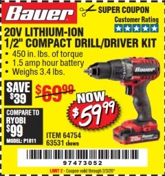 "Harbor Freight Coupon BAUER 20 VOLT LITHIUM CORDLESS 1/2"" COMPACT DRILL/DRIVER KIT Lot No. 64754/63531 Expired: 2/3/20 - $59.99"
