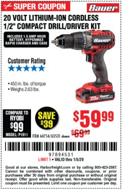 "Harbor Freight Coupon BAUER 20 VOLT LITHIUM CORDLESS 1/2"" COMPACT DRILL/DRIVER KIT Lot No. 64754/63531 Expired: 1/5/20 - $59.99"