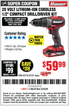 "Harbor Freight Coupon BAUER 20 VOLT LITHIUM CORDLESS 1/2"" COMPACT DRILL/DRIVER KIT Lot No. 64754/63531 Expired: 2/23/20 - $59.99"