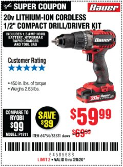 "Harbor Freight Coupon BAUER 20 VOLT LITHIUM CORDLESS 1/2"" COMPACT DRILL/DRIVER KIT Lot No. 64754/63531 Expired: 3/8/20 - $59.99"