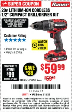"Harbor Freight Coupon BAUER 20 VOLT LITHIUM CORDLESS 1/2"" COMPACT DRILL/DRIVER KIT Lot No. 64754/63531 Expired: 3/15/20 - $59.99"
