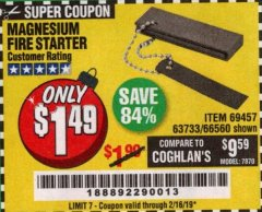 Harbor Freight Coupon MAGNESIUM FIRE STARTER Lot No. 69457/63733/66560 Expired: 2/16/19 - $1.49