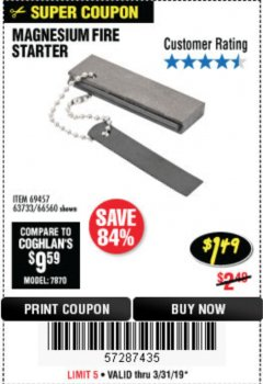 Harbor Freight Coupon MAGNESIUM FIRE STARTER Lot No. 69457/63733/66560 Expired: 3/31/19 - $1.49