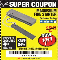 Harbor Freight Coupon MAGNESIUM FIRE STARTER Lot No. 69457/63733/66560 Expired: 7/19/19 - $1.49