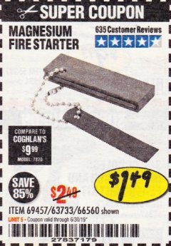 Harbor Freight Coupon MAGNESIUM FIRE STARTER Lot No. 69457/63733/66560 Expired: 6/30/19 - $1.49