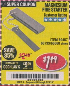 Harbor Freight Coupon MAGNESIUM FIRE STARTER Lot No. 69457/63733/66560 Expired: 8/24/19 - $1.49