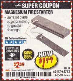 Harbor Freight Coupon MAGNESIUM FIRE STARTER Lot No. 69457/63733/66560 Expired: 10/31/19 - $1.49