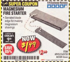 Harbor Freight Coupon MAGNESIUM FIRE STARTER Lot No. 69457/63733/66560 Expired: 11/30/19 - $1.49
