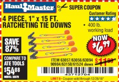 "Harbor Freight Coupon 4 PIECE, 1"" X 15FT. RATCHETING TIE DOWNS Lot No. 63150/63094/63056/63057/90984/61524 Expired: 12/26/18 - $6.99"