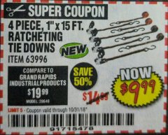 "Harbor Freight Coupon 4 PIECE, 1"" X 15 FT. RATCHETING TIE DOWNS Lot No. 63996/56397 Expired: 10/31/18 - $9.99"