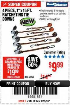 "Harbor Freight Coupon 4 PIECE, 1"" X 15 FT. RATCHETING TIE DOWNS Lot No. 63996/56397 Expired: 9/23/18 - $9.99"