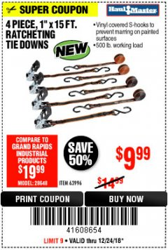 "Harbor Freight Coupon 4 PIECE, 1"" X 15 FT. RATCHETING TIE DOWNS Lot No. 63996/56397 Expired: 12/24/18 - $9.99"
