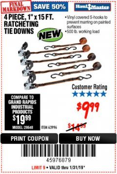 "Harbor Freight Coupon 4 PIECE, 1"" X 15 FT. RATCHETING TIE DOWNS Lot No. 63996/56397 Expired: 1/31/19 - $9.99"