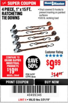 "Harbor Freight Coupon 4 PIECE, 1"" X 15 FT. RATCHETING TIE DOWNS Lot No. 63996/56397 Expired: 3/31/19 - $9.99"