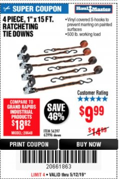 "Harbor Freight Coupon 4 PIECE, 1"" X 15 FT. RATCHETING TIE DOWNS Lot No. 63996/56397 Expired: 5/12/19 - $9.99"