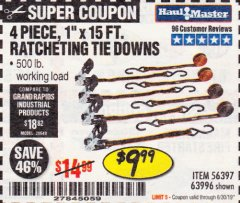 "Harbor Freight Coupon 4 PIECE, 1"" X 15 FT. RATCHETING TIE DOWNS Lot No. 63996/56397 Expired: 6/30/19 - $9.99"