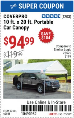 Harbor Freight Coupon 10 FT. X 20 FT. PORTABLE CAR CANOPY Lot No. 63054/62858 EXPIRES: 7/5/20 - $94.99