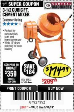 Harbor Freight Coupon 3-1/2 CUBIC FT. CEMENT MIXER Lot No. 67536/61932 EXPIRES: 5/31/19 - $174.99