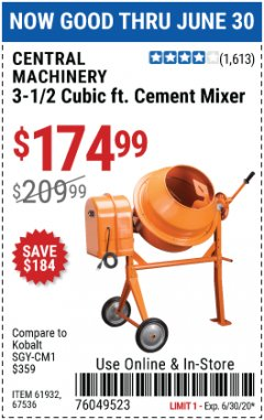 Harbor Freight Coupon 3-1/2 CUBIC FT. CEMENT MIXER Lot No. 67536/61932 EXPIRES: 6/30/20 - $174.99