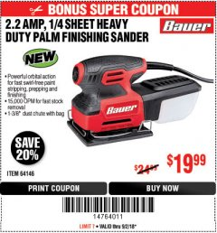 Harbor Freight Coupon 2.2 AMP 1/4 SHEET HEAVY DUTY PALM FINISHING SANDER Lot No. 64146 Expired: 9/2/18 - $19.99