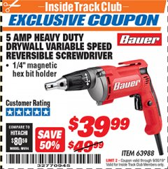 Harbor Freight ITC Coupon HEAVY DUTY DRYWALL VARIABLE SPEED REVERSIBLE SCREWDRIVER Lot No. 63988 Expired: 9/30/19 - $39.99