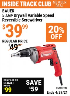 Harbor Freight ITC Coupon HEAVY DUTY DRYWALL VARIABLE SPEED REVERSIBLE SCREWDRIVER Lot No. 63988 Expired: 4/29/21 - $39.99