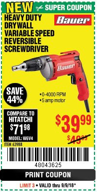 Harbor Freight Coupon HEAVY DUTY DRYWALL VARIABLE SPEED REVERSIBLE SCREWDRIVER Lot No. 63988 Expired: 9/9/18 - $39.99