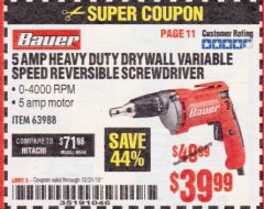 Harbor Freight Coupon HEAVY DUTY DRYWALL VARIABLE SPEED REVERSIBLE SCREWDRIVER Lot No. 63988 Expired: 12/31/18 - $39.99